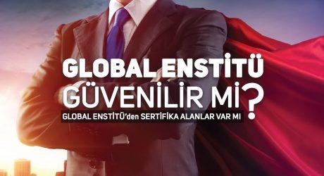 Global Enstitü Güvenilir mi? Global Enstitü'den Sertifika Alanlar